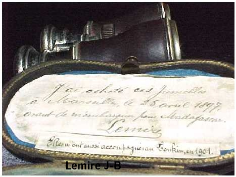 He has written: I bought these binoculars in Marseille April 25th 1897 before I embarked for Madagascar. They came with me also to the Tonkin in 1901. [Tonkin note added later]